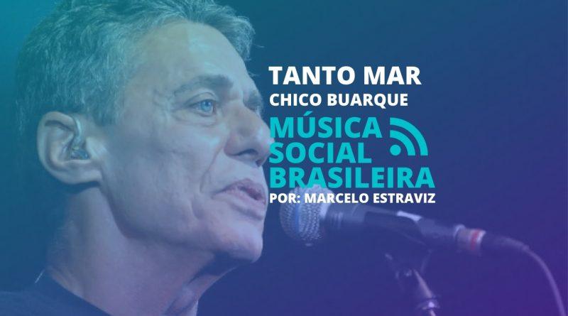 Tanto Mar: o que é a festa que Chico Buarque cita na música? Saiba um pouco sobre o período do regime e as mudanças que a música sofreu.