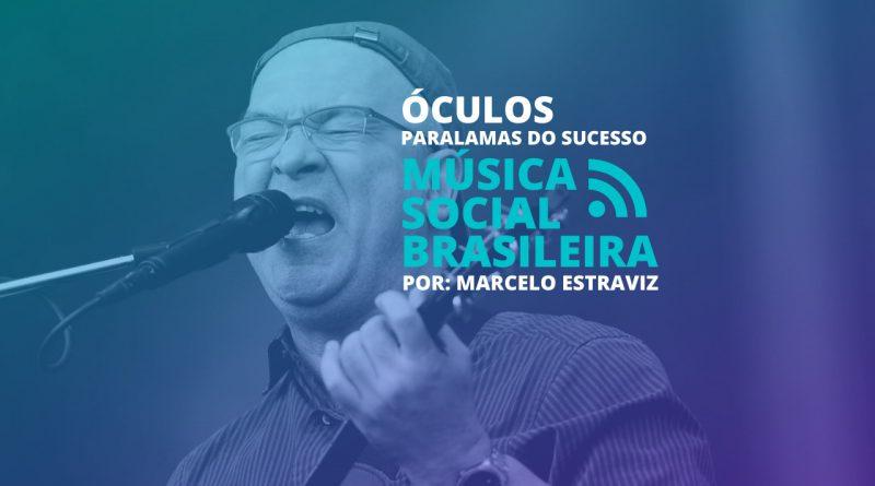 Óculos por Paralamas do Sucesso no Música Social Brasileira