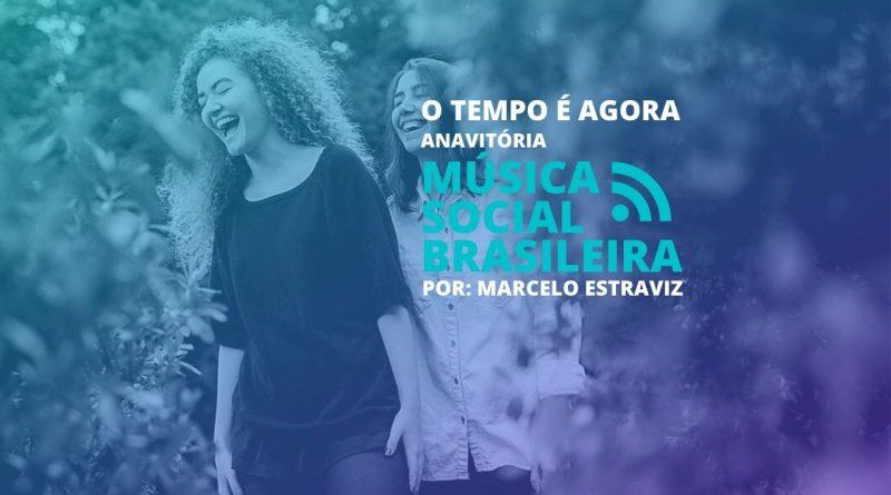 O tempo é agora da dupla Anavitoria no Música Social Brasileira o Podcast da Rádio Social Plus
