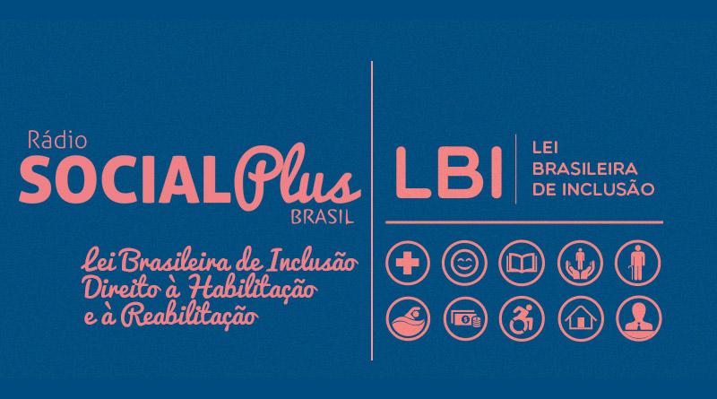 Lei Brasileira de Inclusão - Direito à Habilitação e à Reabilitação