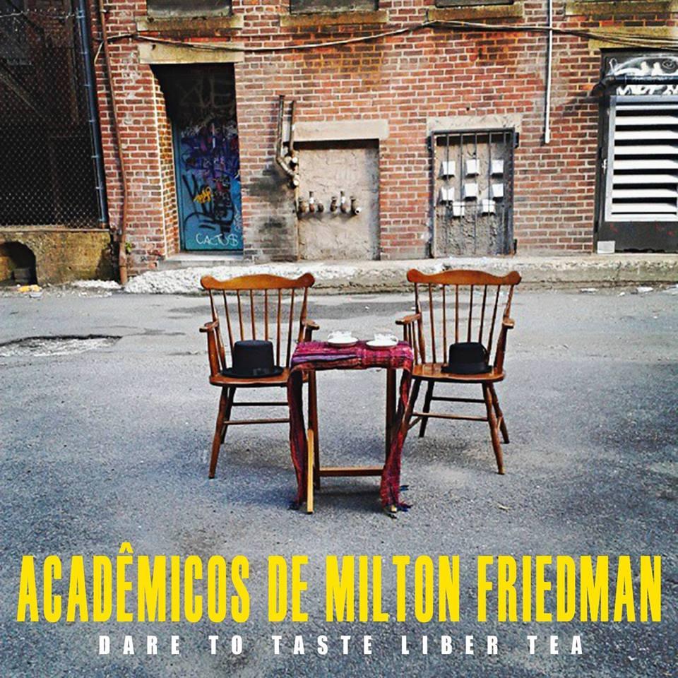 Acadêmicos de Milton Friedman