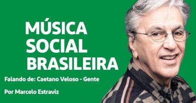 Gente de Caetano Veloso no Podcast Música Social Brasileira