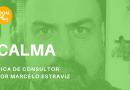Nesta edição do podcast DICA DE CONSULTOR – Calma