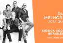 Dias Melhores do Jota Quest no Podcast Música Social Brasileira – TODOS CONFINADOS!