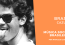 Brasil Cazuza no Podcast Música Social Brasileira