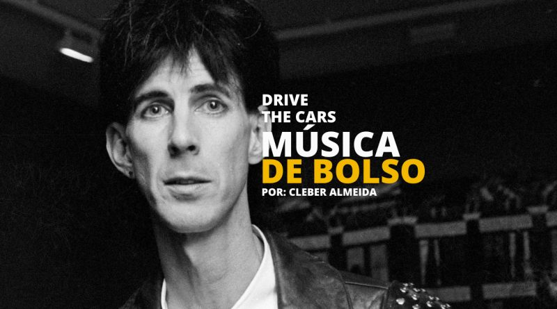 Drive - The Cars - Música de Bolso